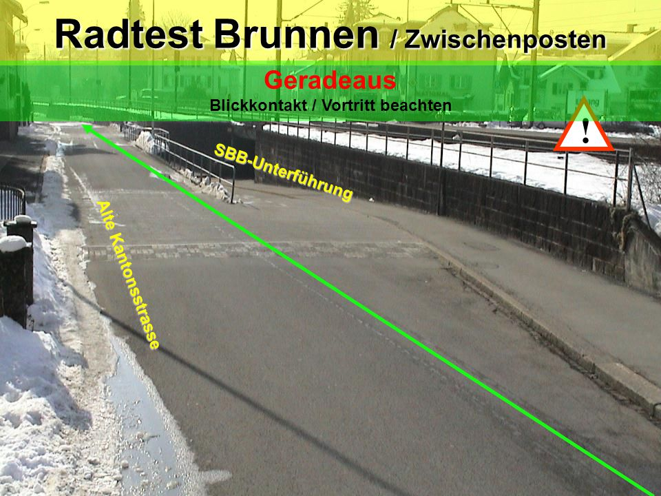 Radtest Brunnen / Zwischenposten Blickkontakt / Vortritt beachten