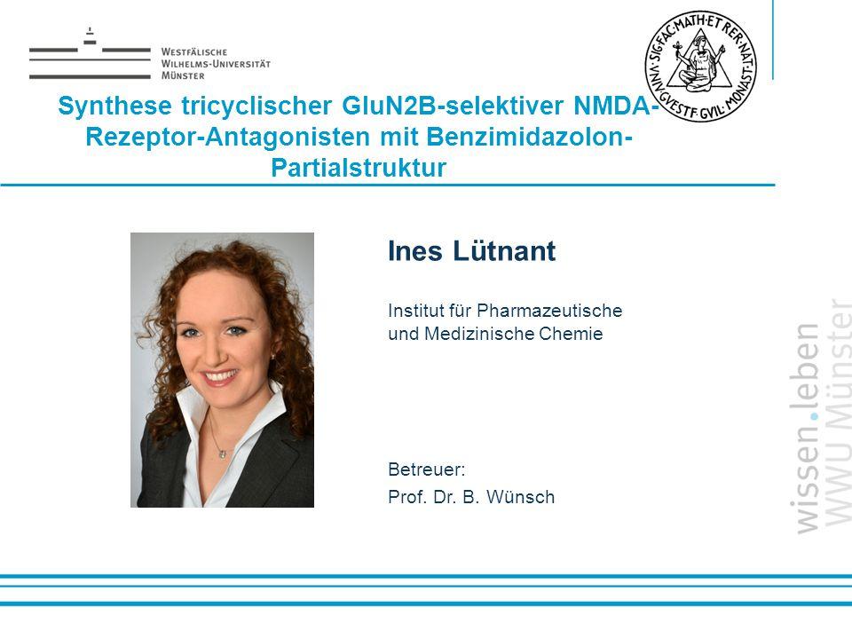 Synthese tricyclischer GluN2B-selektiver NMDA- Rezeptor-Antagonisten mit Benzimidazolon-Partialstruktur