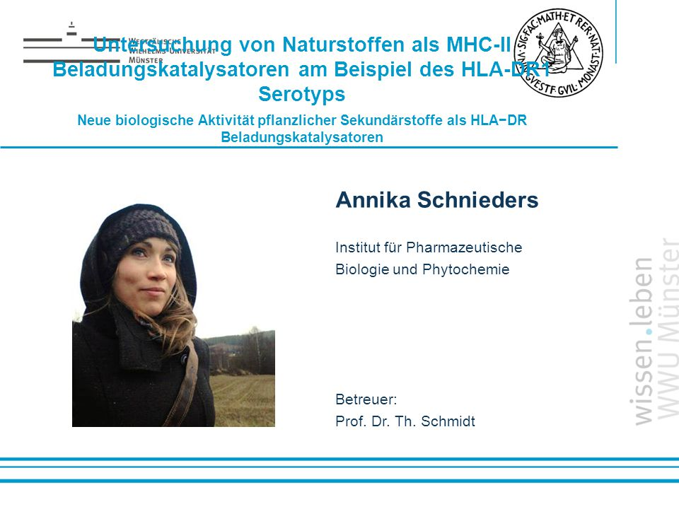Untersuchung von Naturstoffen als MHC-II Beladungskatalysatoren am Beispiel des HLA-DR1 Serotyps Neue biologische Aktivität pflanzlicher Sekundärstoffe als HLA−DR Beladungskatalysatoren