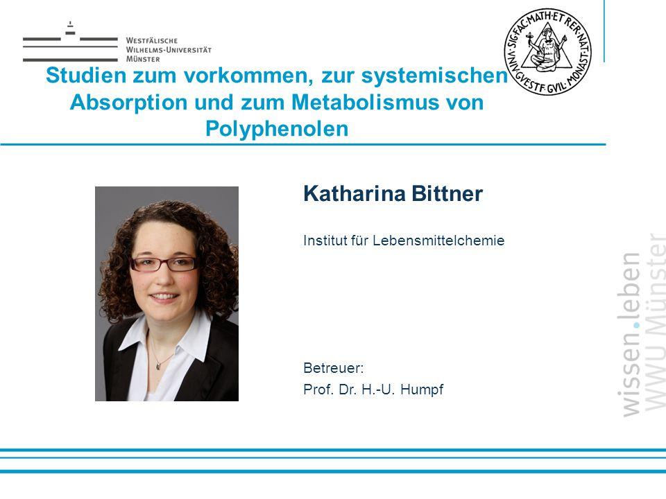 Studien zum vorkommen, zur systemischen Absorption und zum Metabolismus von Polyphenolen