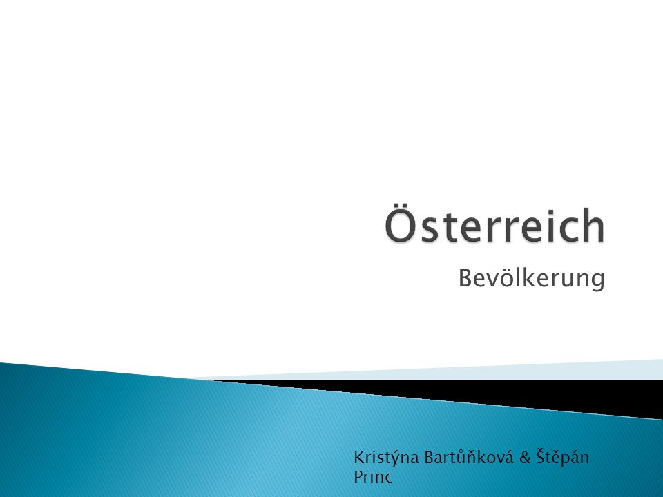 Österreich Bevölkerung Kristýna Bartůňková & Štěpán Princ