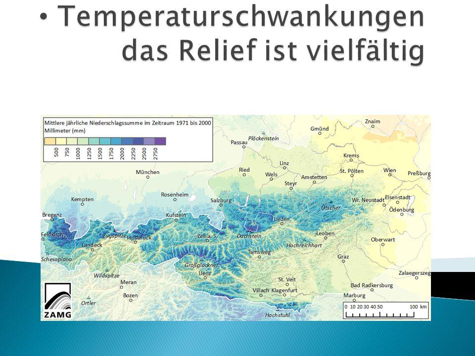 Temperaturschwankungen das Relief ist vielfältig