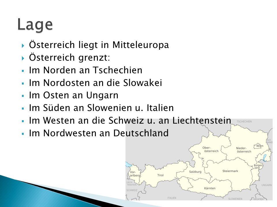 Lage Österreich liegt in Mitteleuropa Österreich grenzt: