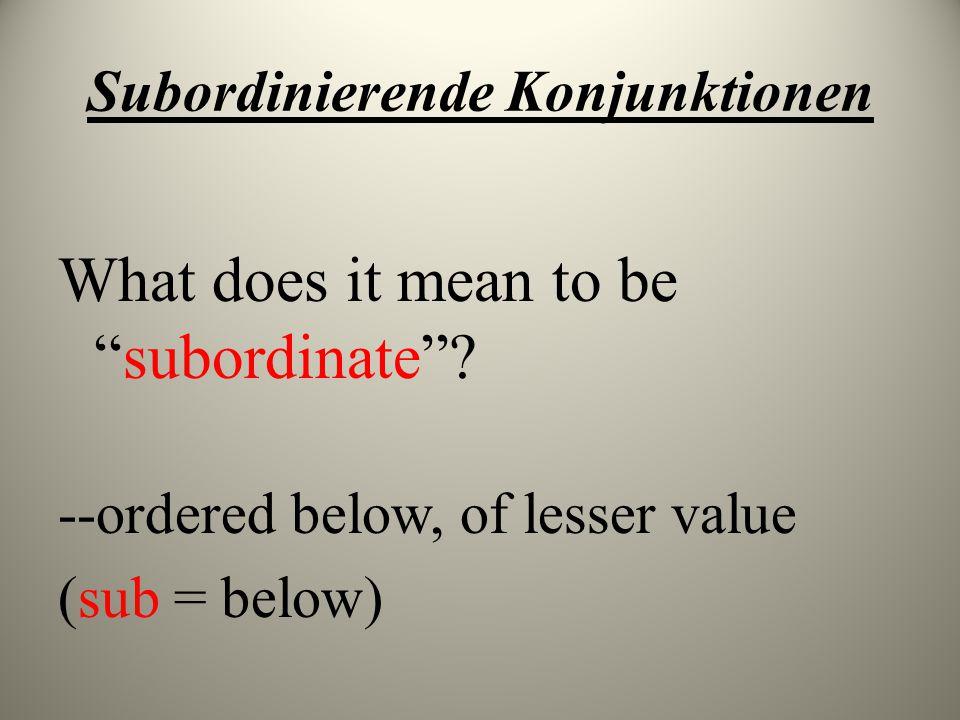 Subordinierende Konjunktionen