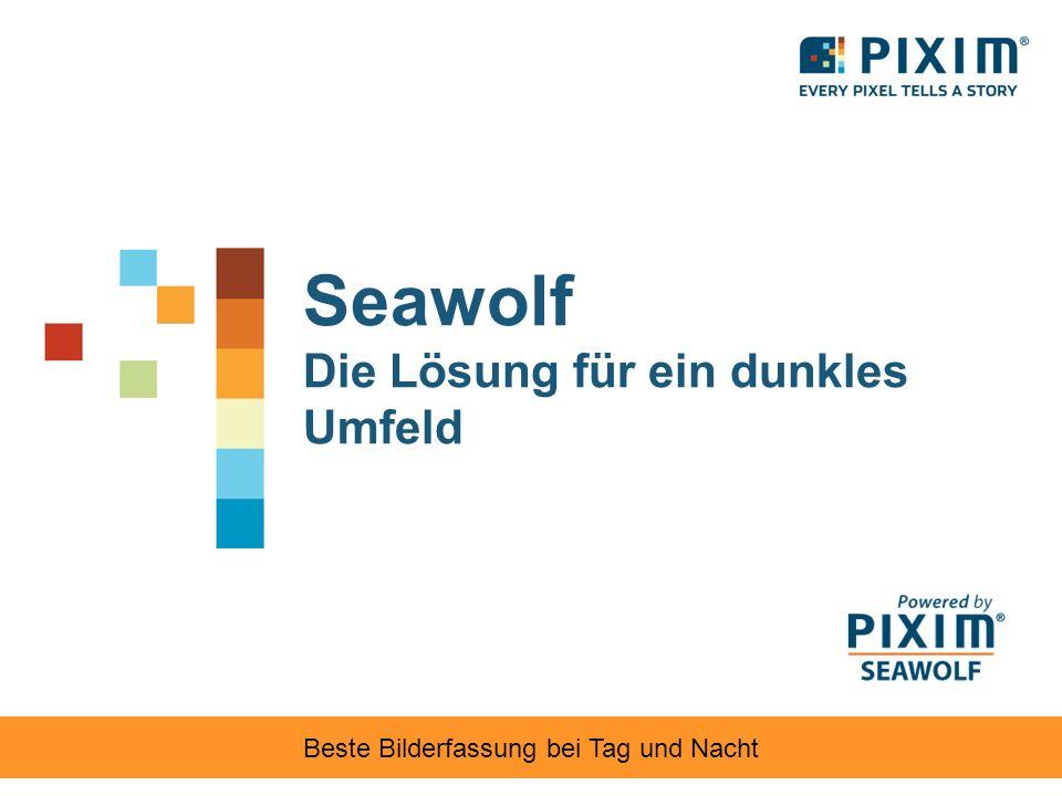Seawolf Die Lösung für ein dunkles Umfeld