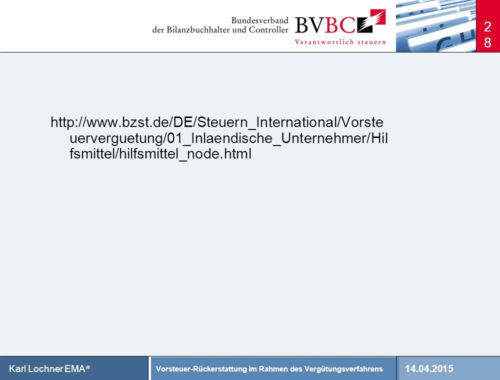 http://www.bzst.de/DE/Steuern_International/Vorsteuerverguetung/01_Inlaendische_Unternehmer/Hilfsmittel/hilfsmittel_node.html