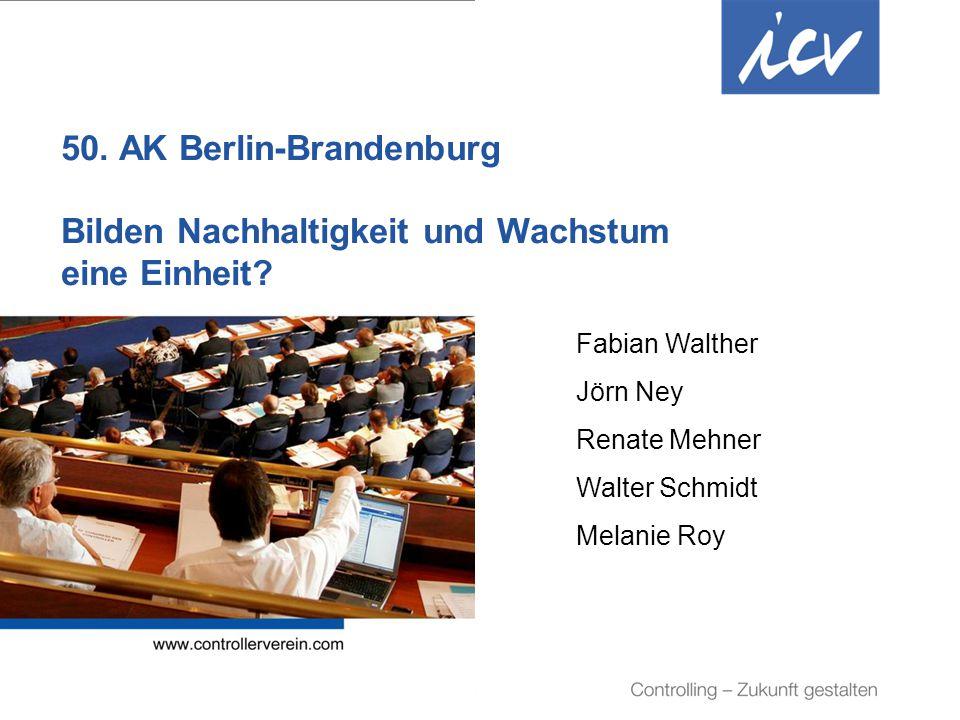 50. AK Berlin-Brandenburg Bilden Nachhaltigkeit und Wachstum eine Einheit