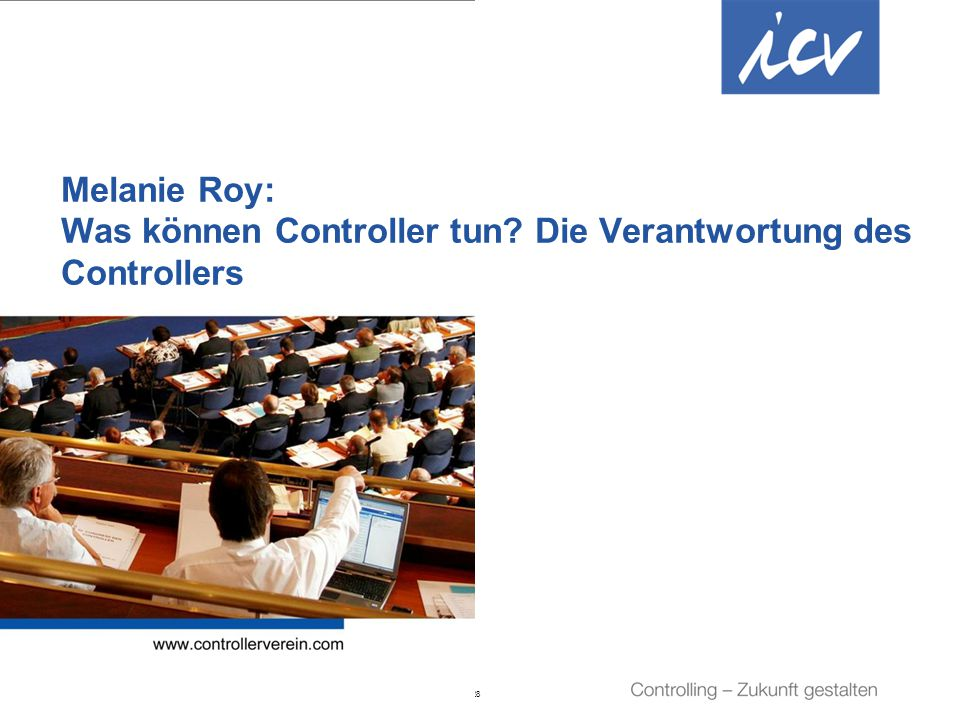 Melanie Roy: Was können Controller tun