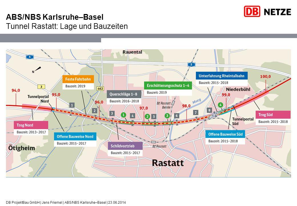 ABS/NBS Karlsruhe–Basel Tunnel Rastatt: Lage und Bauzeiten