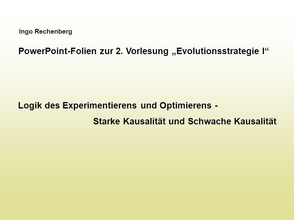 """PowerPoint-Folien zur 2. Vorlesung """"Evolutionsstrategie I"""