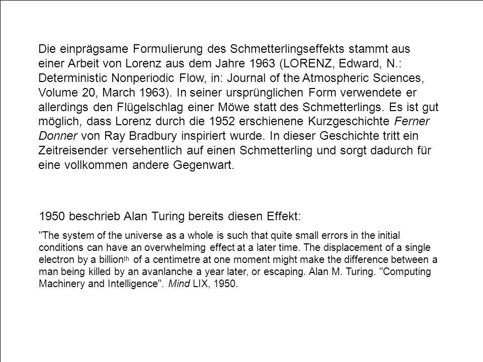1950 beschrieb Alan Turing bereits diesen Effekt: