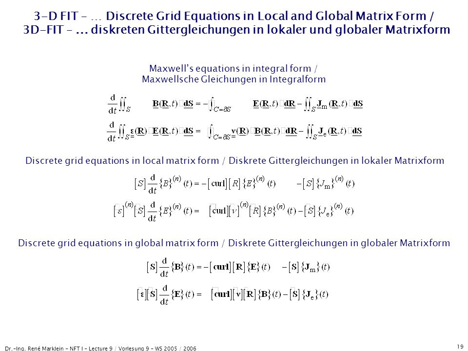 3-D FIT – … Discrete Grid Equations in Local and Global Matrix Form / 3D-FIT – ... diskreten Gittergleichungen in lokaler und globaler Matrixform