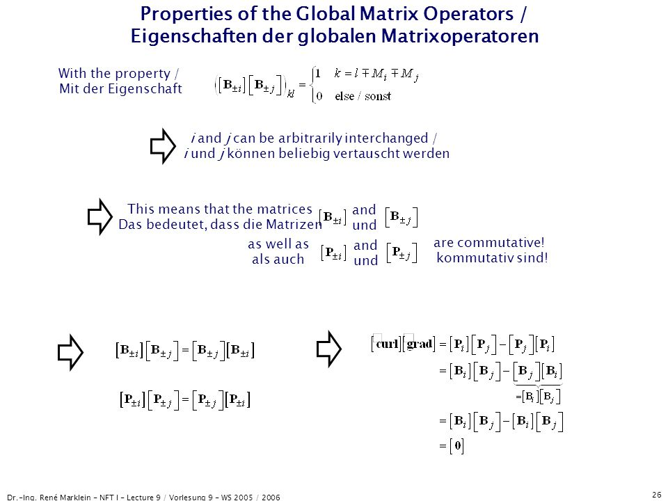 Properties of the Global Matrix Operators / Eigenschaften der globalen Matrixoperatoren