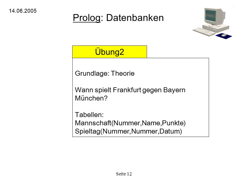 Prolog: Datenbanken Übung2 Grundlage: Theorie