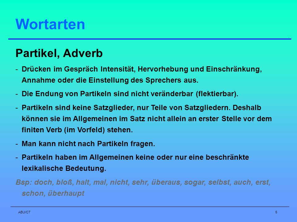 Wortarten Partikel, Adverb