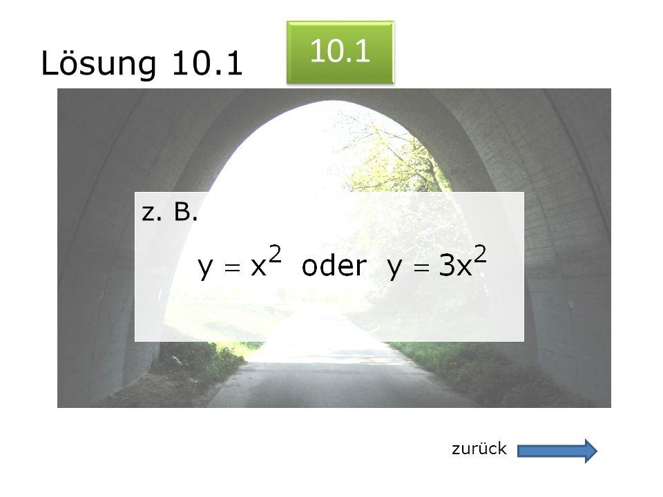 Lösung 10.1 10.1 z. B. zurück