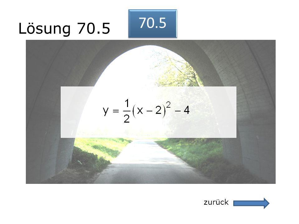 Lösung 70.5 70.5 zurück