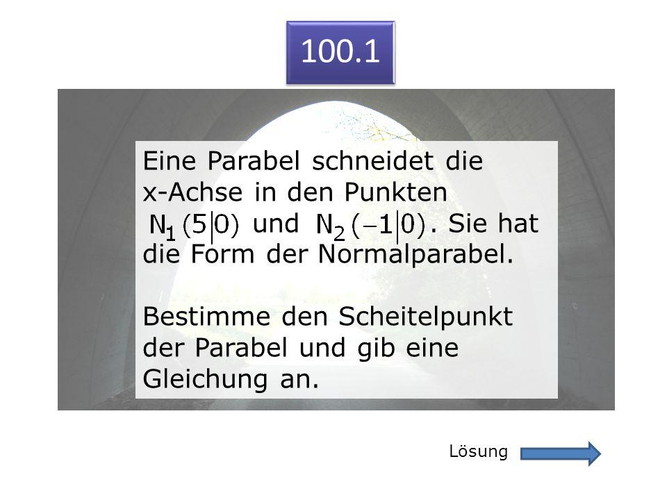 100.1 Eine Parabel schneidet die x-Achse in den Punkten