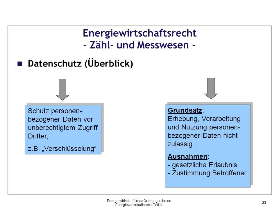 Energiewirtschaftsrecht - Zähl- und Messwesen -