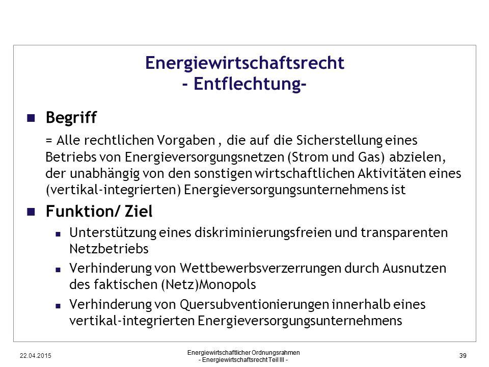 Energiewirtschaftsrecht - Entflechtung-