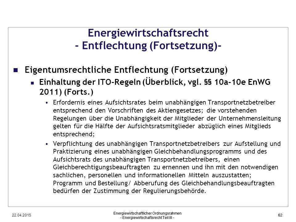 Energiewirtschaftsrecht - Entflechtung (Fortsetzung)-