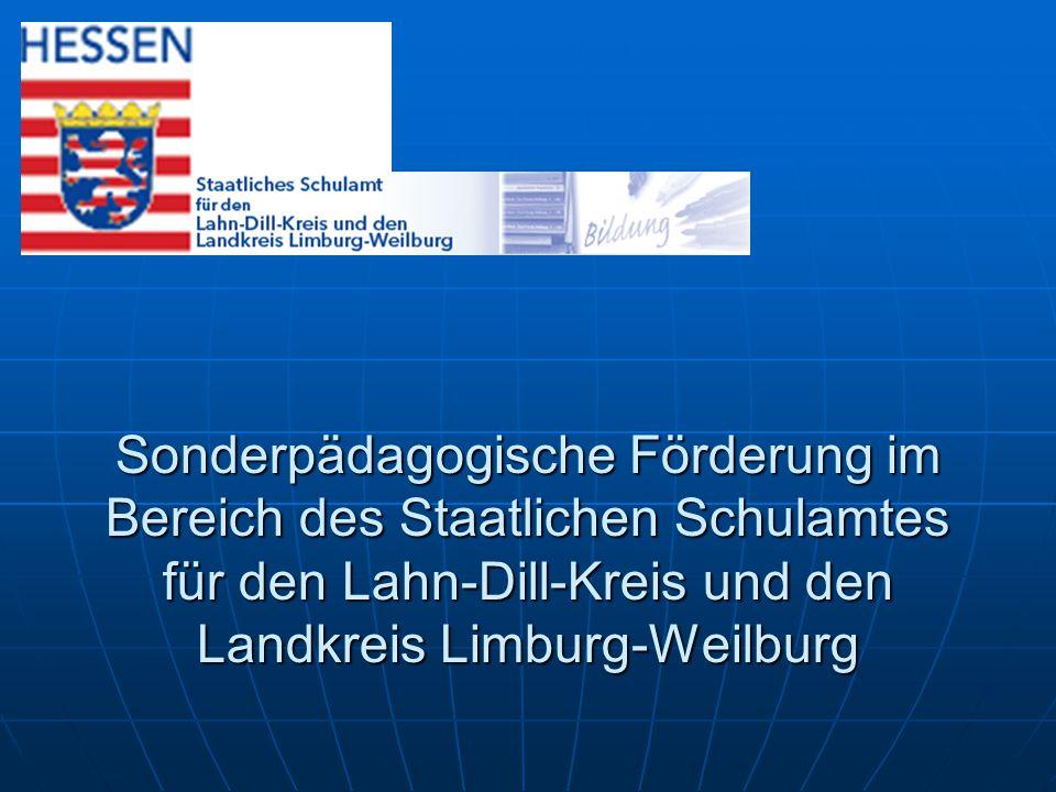 Sonderpädagogische Förderung im Bereich des Staatlichen Schulamtes für den Lahn-Dill-Kreis und den Landkreis Limburg-Weilburg