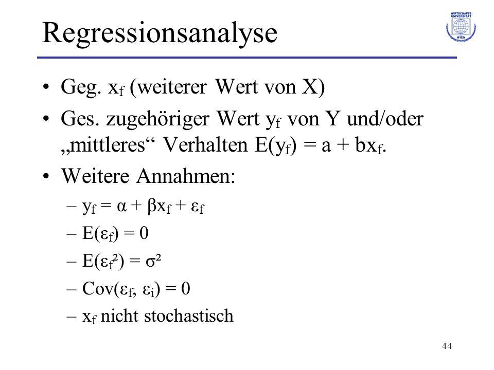 Regressionsanalyse Geg. xf (weiterer Wert von X)