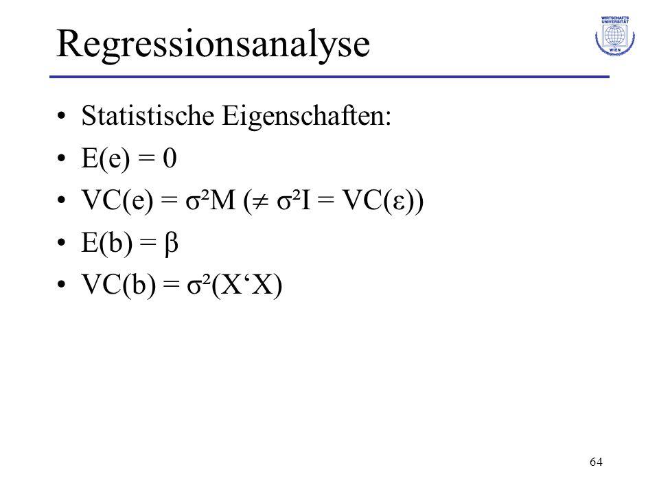 Regressionsanalyse Statistische Eigenschaften: E(e) = 0