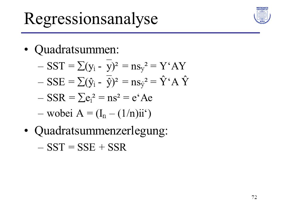 Regressionsanalyse Quadratsummen: Quadratsummenzerlegung: