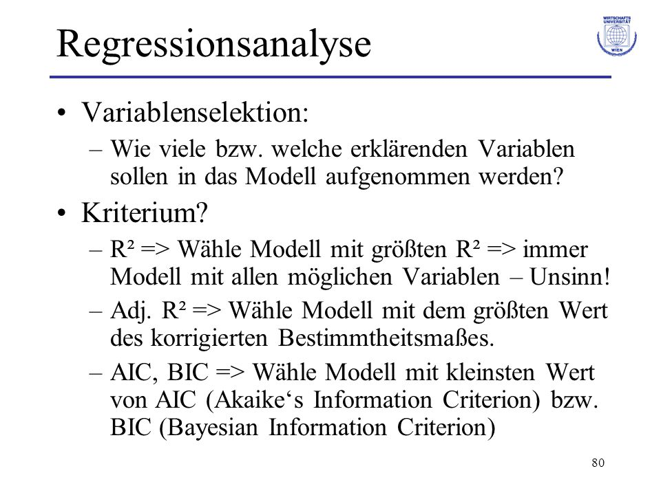 Regressionsanalyse Variablenselektion: Kriterium