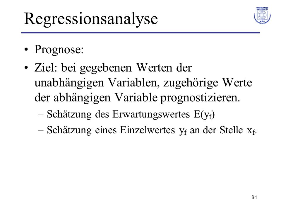 Regressionsanalyse Prognose: