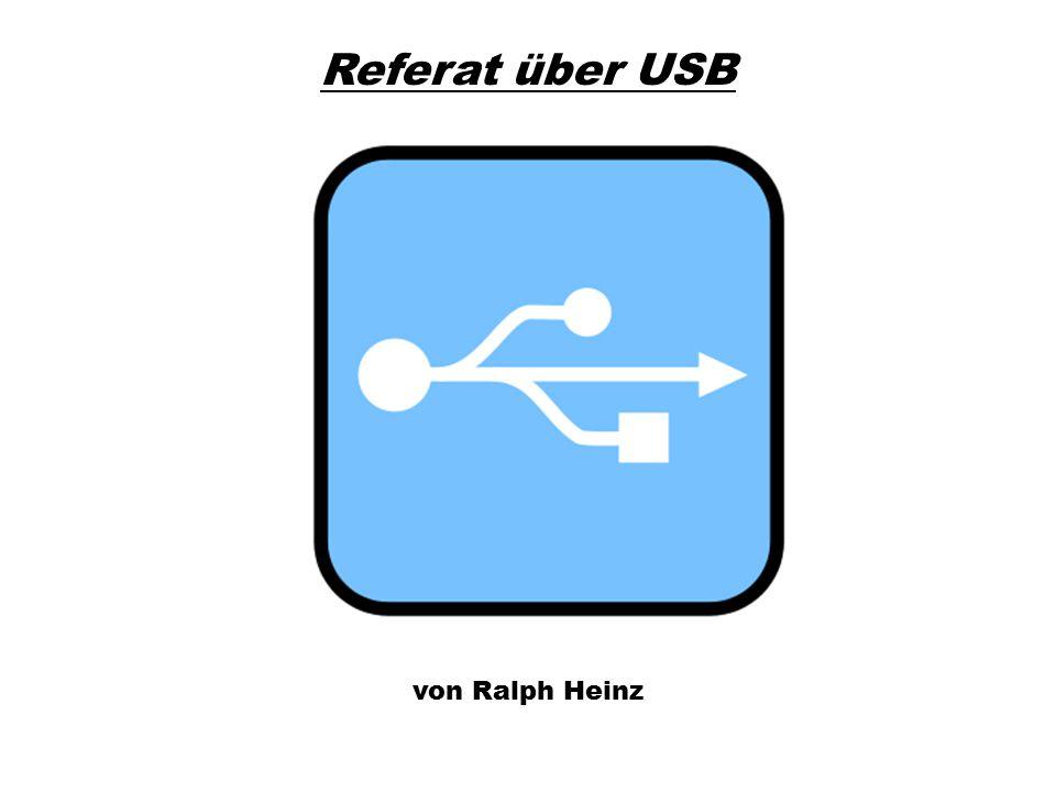 Referat über USB von Ralph Heinz