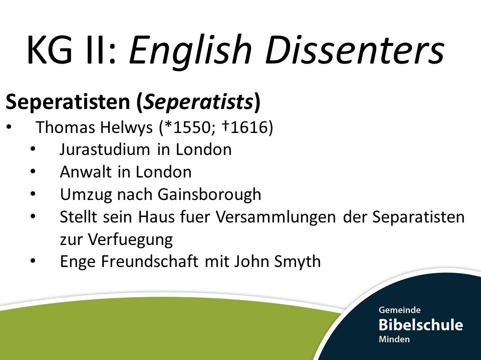 KG II: English Dissenters