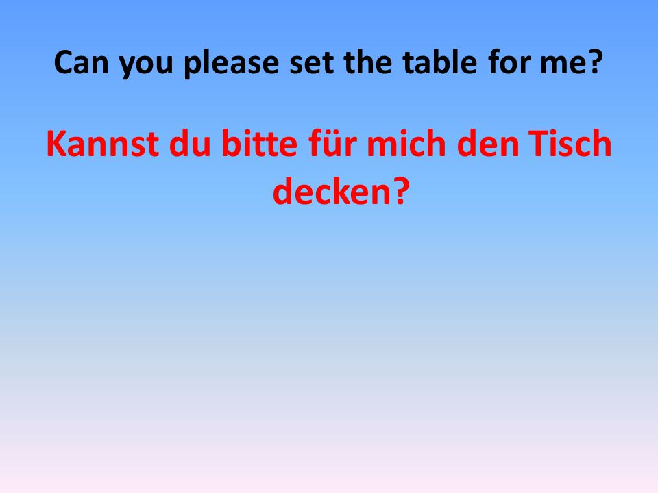 Can you please set the table for me