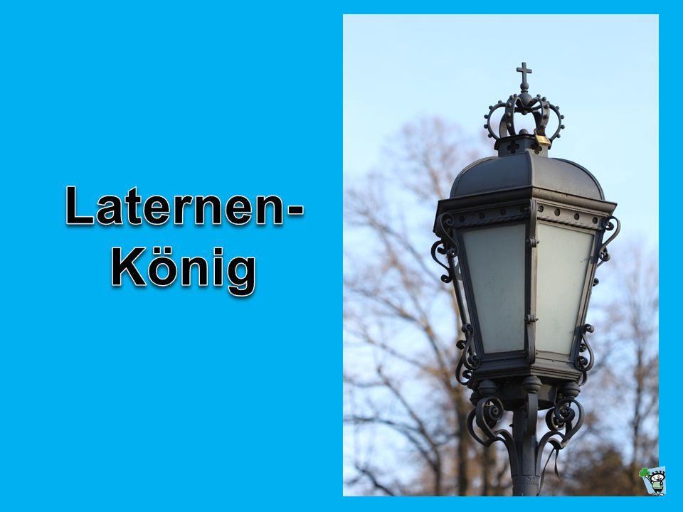 Laternen- König