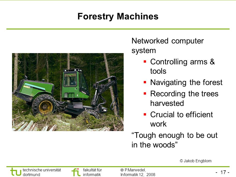 Forestry Machines Networked computer system Controlling arms & tools
