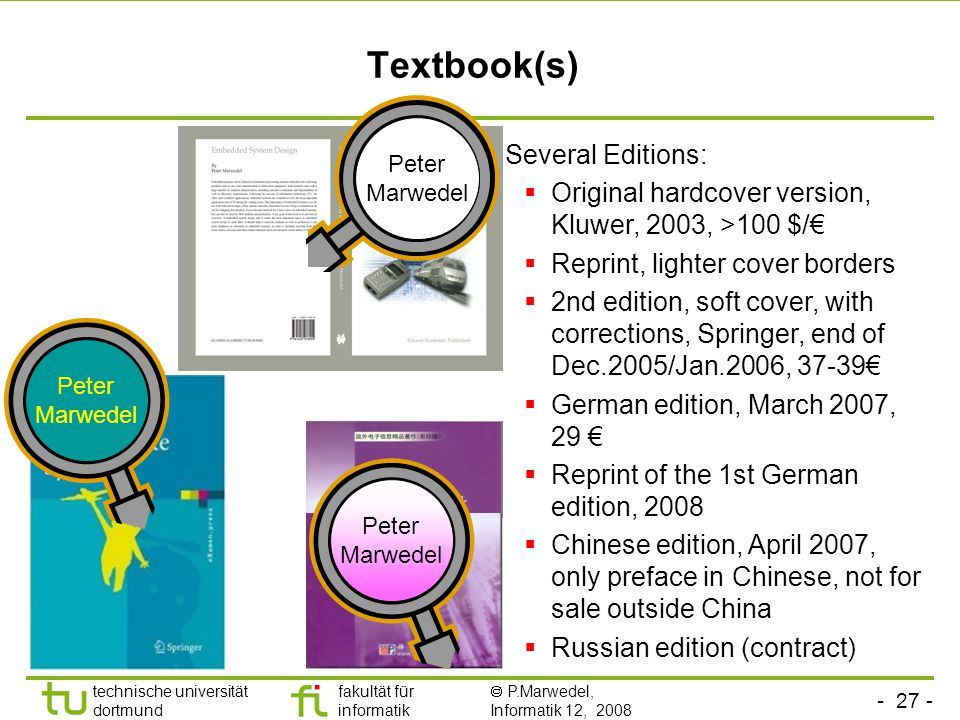 Textbook(s) Several Editions: