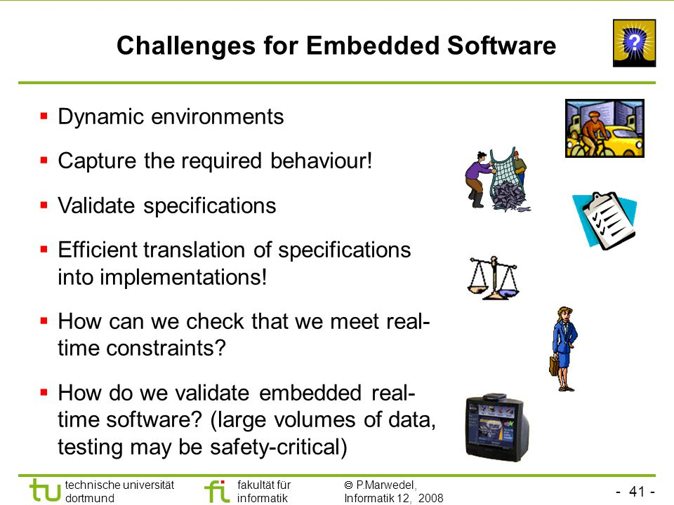 Challenges for Embedded Software