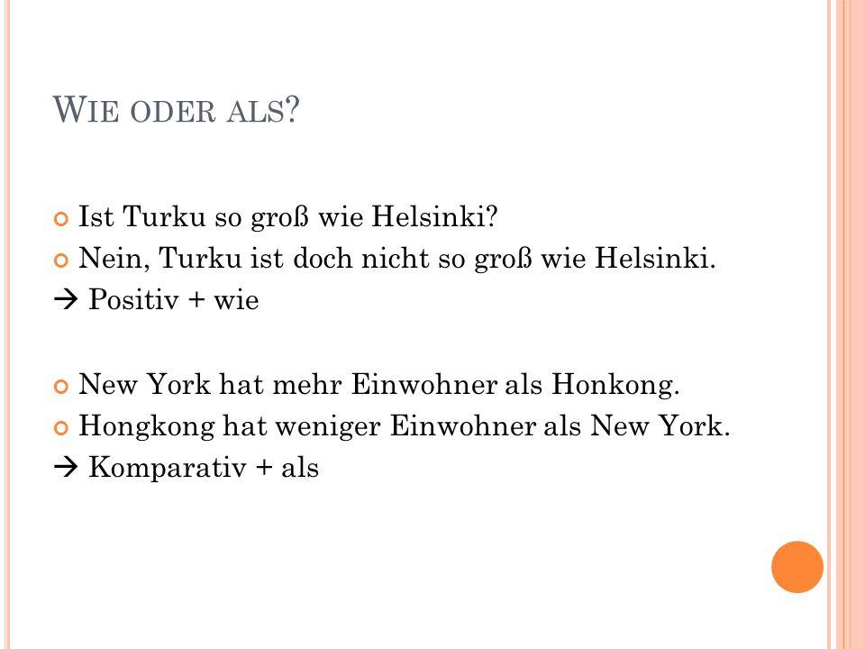 Wie oder als Ist Turku so groß wie Helsinki