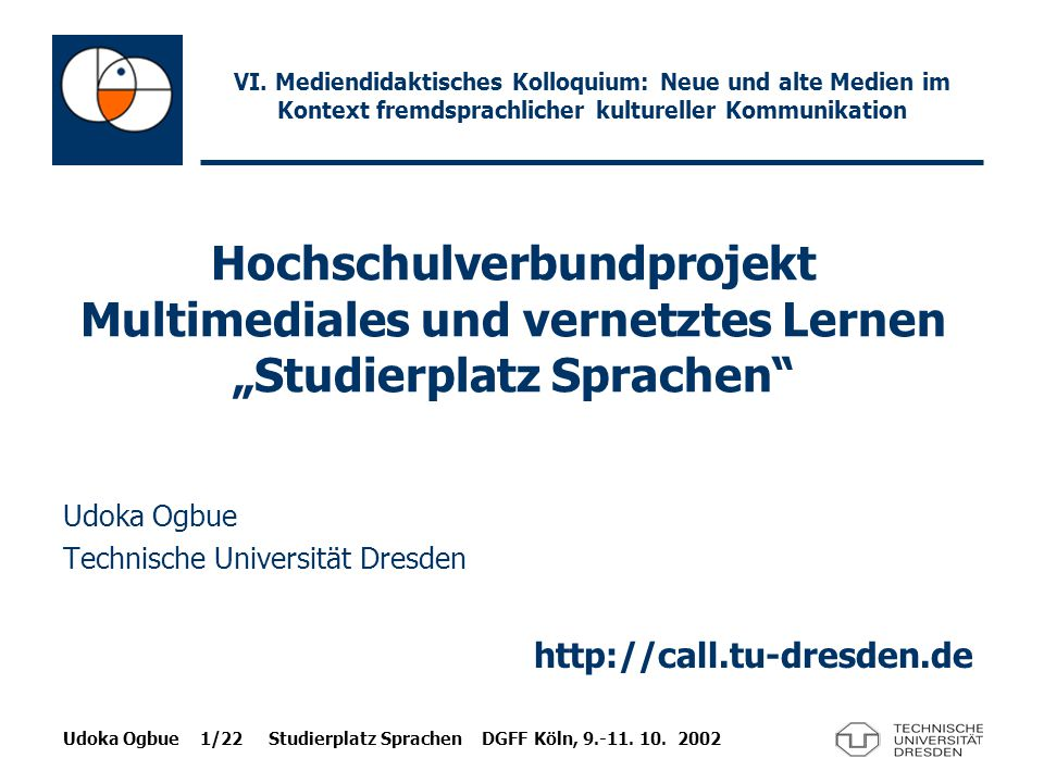 Udoka Ogbue Technische Universität Dresden http://call.tu-dresden.de