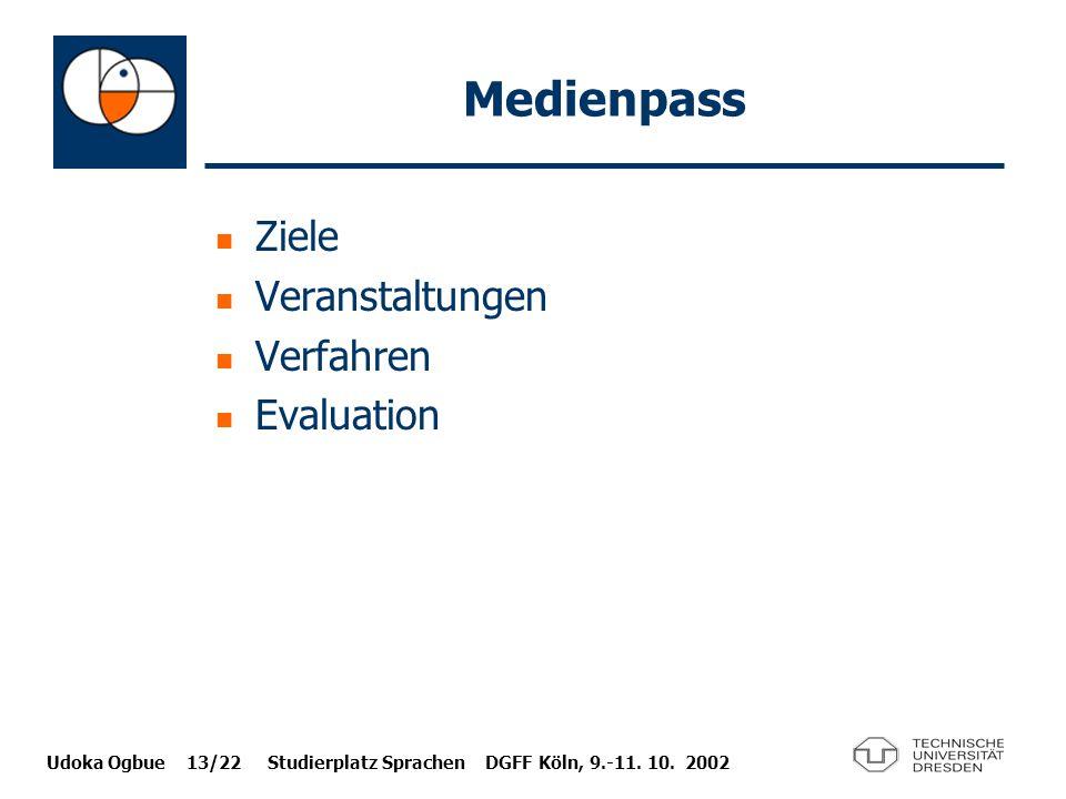 Medienpass Ziele Veranstaltungen Verfahren Evaluation