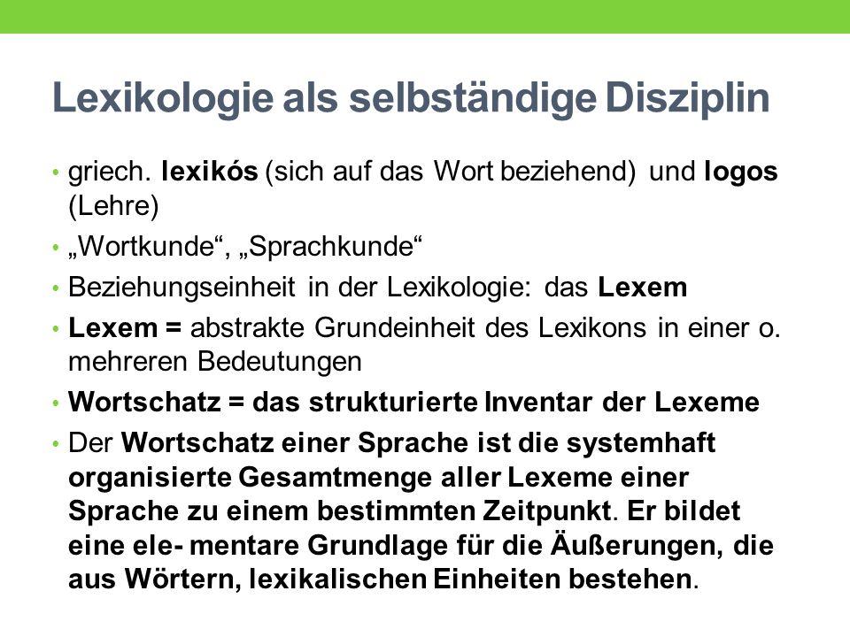 Lexikologie als selbständige Disziplin