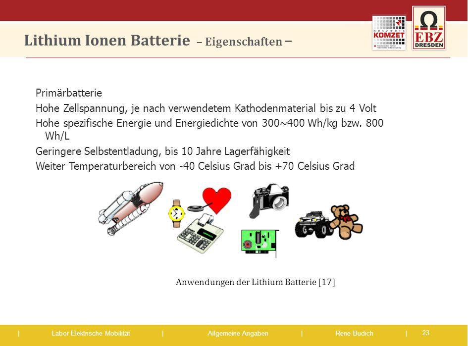Lithium Ionen Batterie – Eigenschaften –
