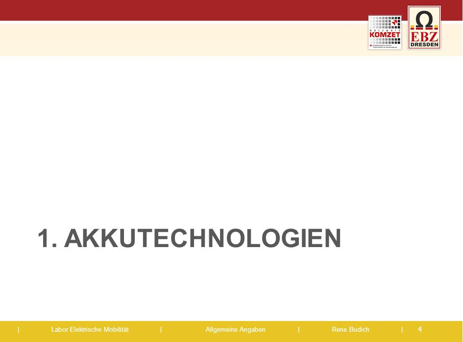 1. Akkutechnologien
