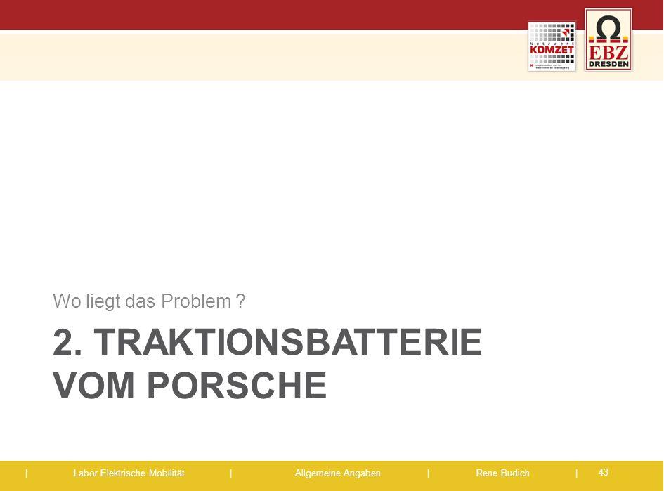 2. Traktionsbatterie vom Porsche