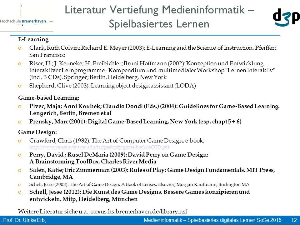 Literatur Vertiefung Medieninformatik – Spielbasiertes Lernen