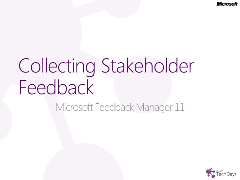 Collecting Stakeholder Feedback