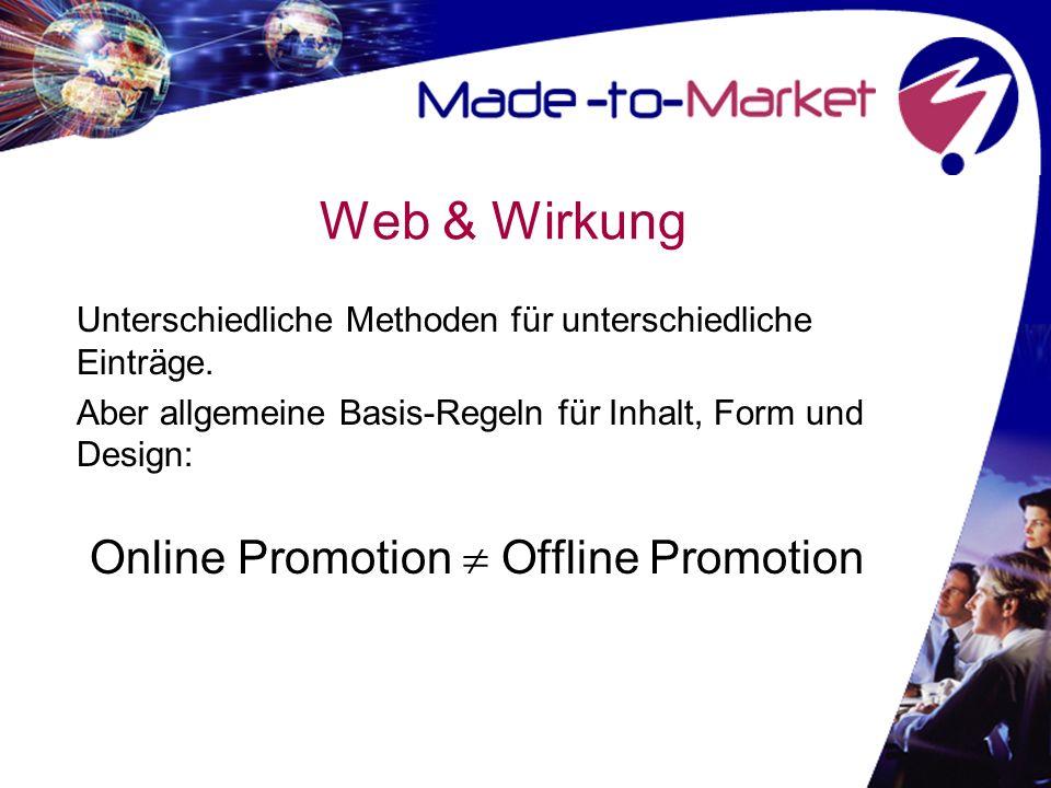 Web & Wirkung Online Promotion  Offline Promotion