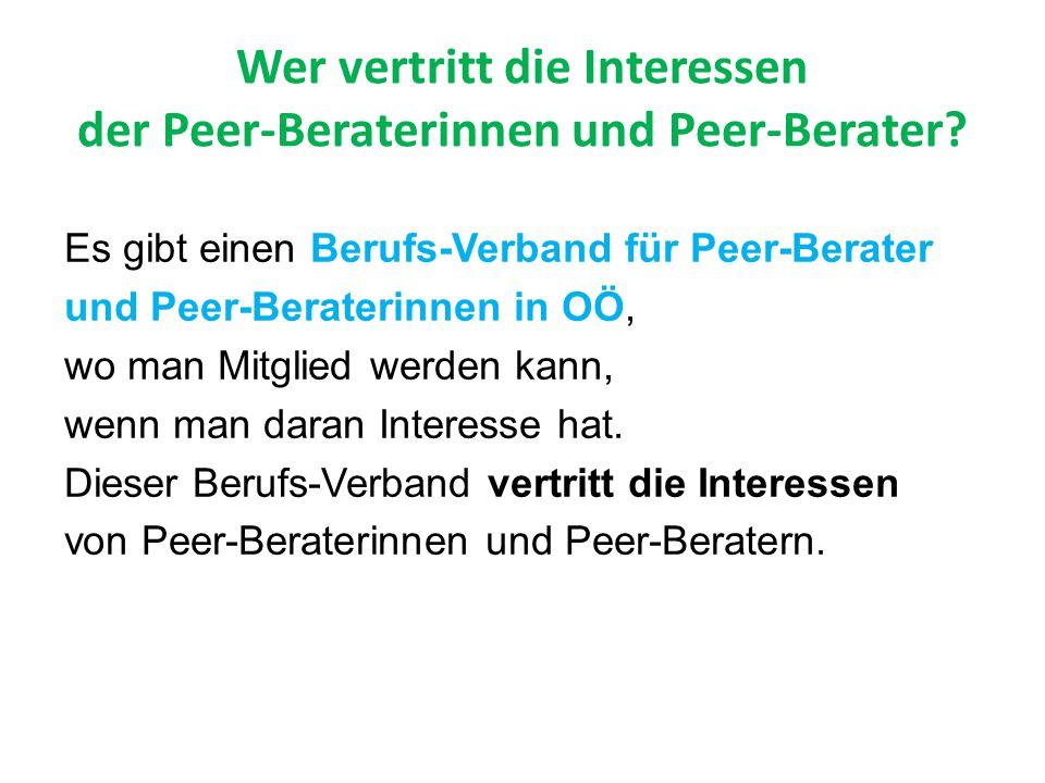 Wer vertritt die Interessen der Peer-Beraterinnen und Peer-Berater