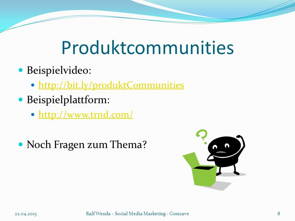Produktcommunities Beispielvideo: Beispielplattform: